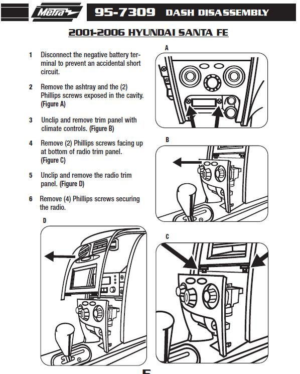 2004 hyundai santa feinstallation instructions. Black Bedroom Furniture Sets. Home Design Ideas