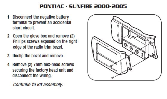 2005 pontiac sunfireinstallation instructions. Black Bedroom Furniture Sets. Home Design Ideas